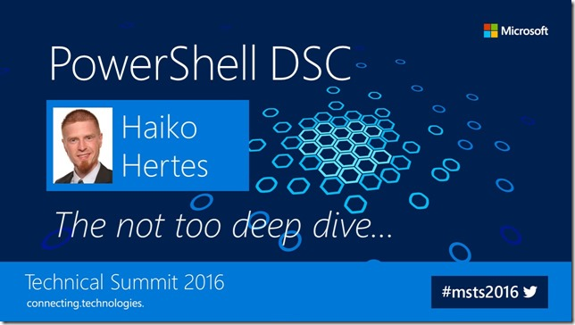 MSTS16_Haiko_Hertes_PowerShell_DSC_-_The_not_too_deep_dive_V3